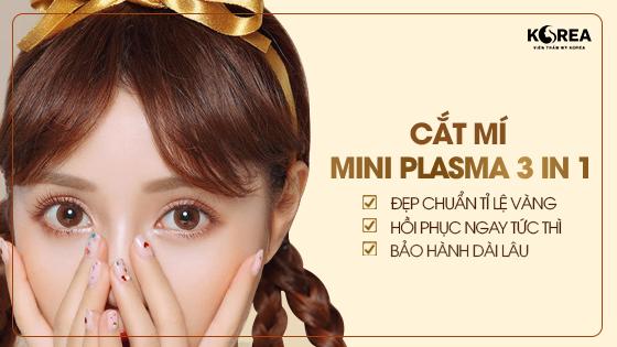 Cắt mí mắt Mini Plasma 3 in 1 giúp bạn nhanh chóng sở hữu đôi mắt to tròn hấp dẫn mọi ánh nhìn.