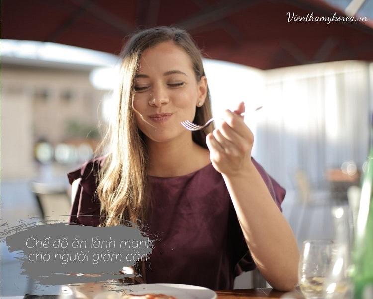 Chế độ ăn lành mạnh cho người giảm cân