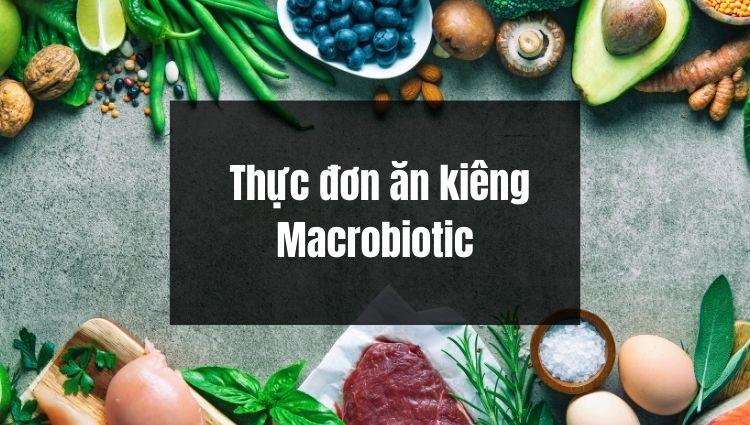Thực đơn ăn kiêng Macrobiotic