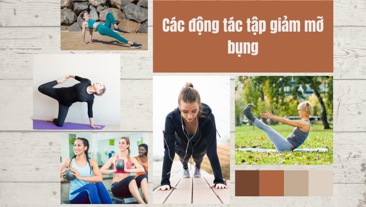 Có nhiều nguyên nhân dẫn đến sự gia tăng mỡ bụng vì thế các bài tập thể dục giảm mỡ bụng là cách để bạn cứu vãn vóc dáng của mình nhanh chóng nhất
