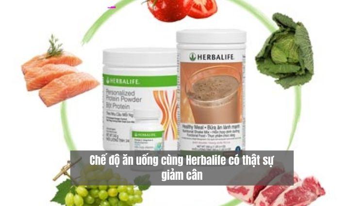 Chế độ ăn uống cùng Herbalife có thật sự giảm cân
