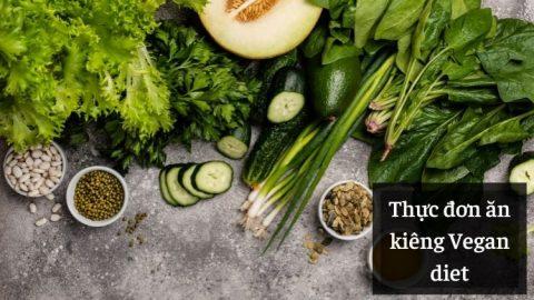 Thực đơn ăn kiêng Vegan diet