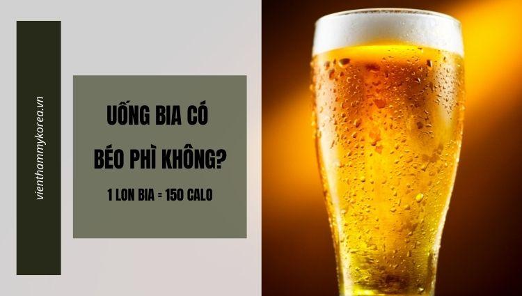 Uống bia có béo phì không?