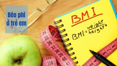 Béo phì ở trẻ em Chỉ số BMI nằm trong khoảng từ phân vị 85 - 95