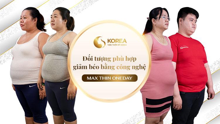 Đối tượng được chỉ định có thể thực hiện giảm béo công nghệ Max Thin Nanomax