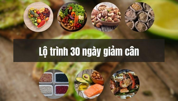 Lộ trình giảm cân 30 ngày
