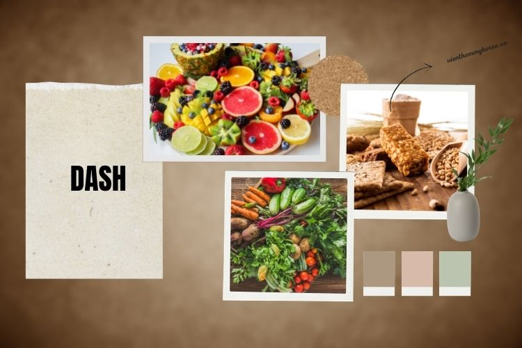 Dash là phương pháp giảm cân tiếp cận chế độ ăn uống giúp ngăn chặn tăng huyết áp