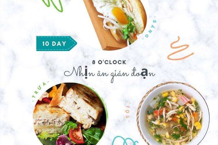 Nhịn ăn gián đoạn 8 giờ ngày 10