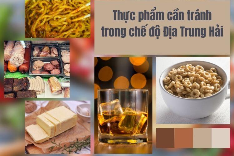 Hãy ghi nhớ những thực phẩm cần tránh khi thực hiện chế độ Địa Trung Hải