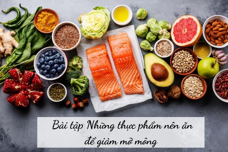 Những thực phẩm nên ăn trong quá trình giảm mỡ mông