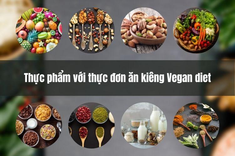 Thực phẩm với thực đơn ăn kiêng Vegan diet