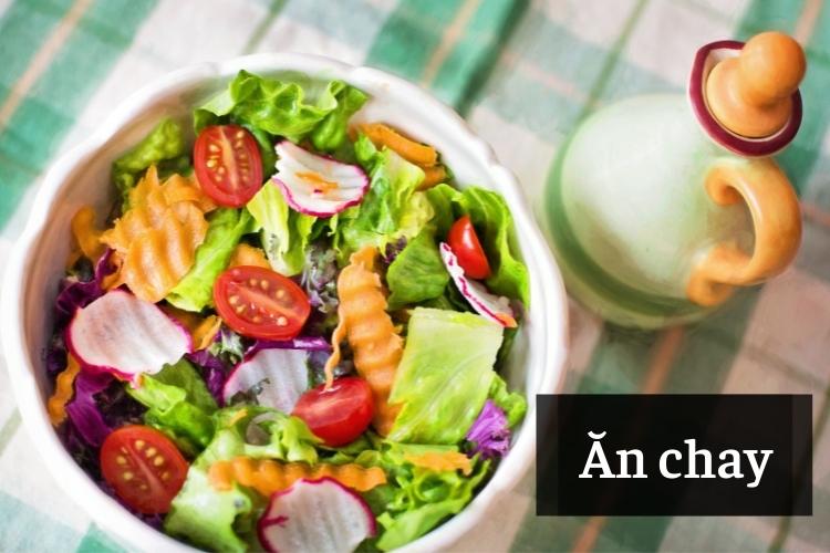 Ăn chay được phân làm nhiều loại ăn chay khác nhau