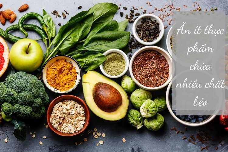 Loại bỏ chất béo xấu ra khỏi thực đơn hàng ngày sẽ giúp bạn giảm cân, tiêu mỡ hiệu quả