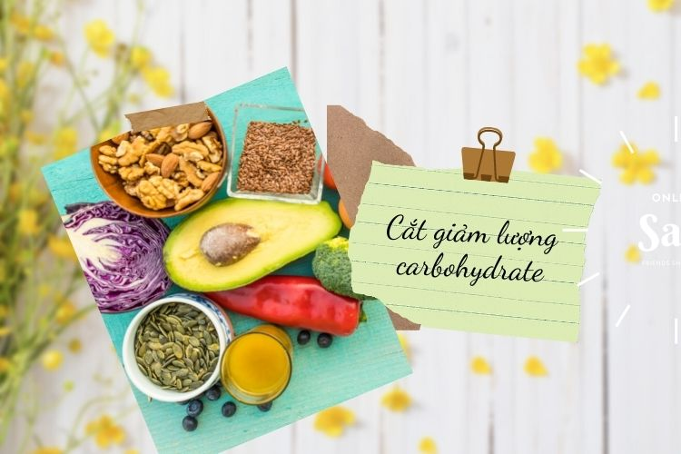 Cắt giảm lượng carbohydrate