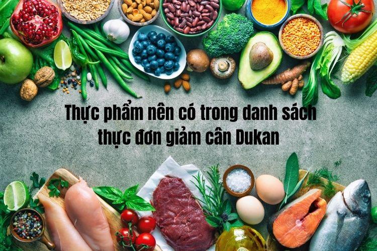 Đâu là những thực phẩm phù hợp cho chế độ ăn kiêng Dukan?