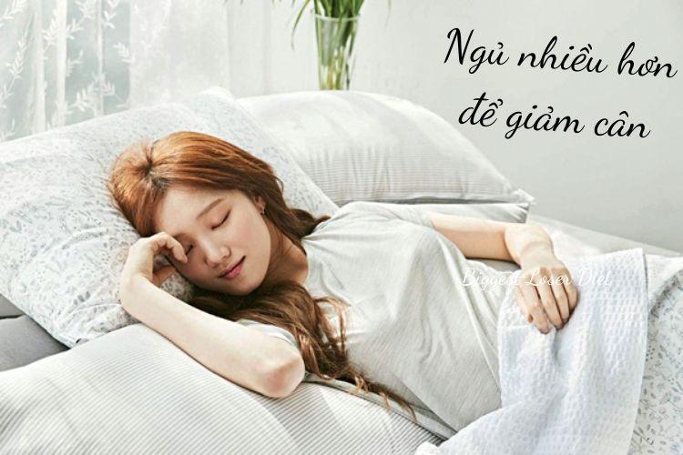 Ngủ nhiều hơn để giảm cân