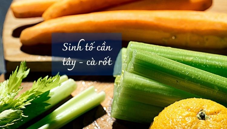Giảm cân bằng sinh tố cần tây và cà rốt