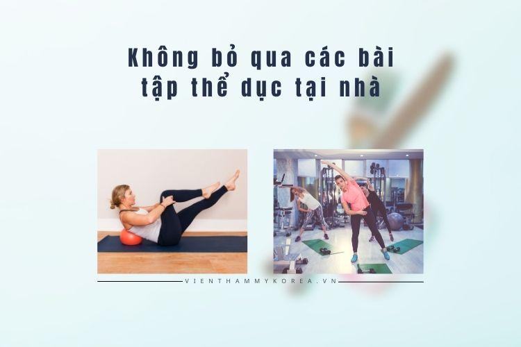 Không bỏ qua các bài tập thể dục tại nhà