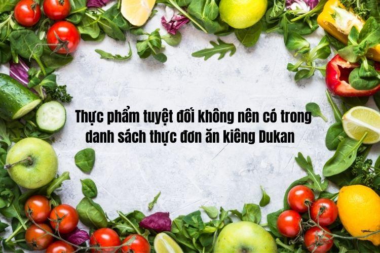 Những thực phẩm nào cần tránh khi thực hiện chế độ này?
