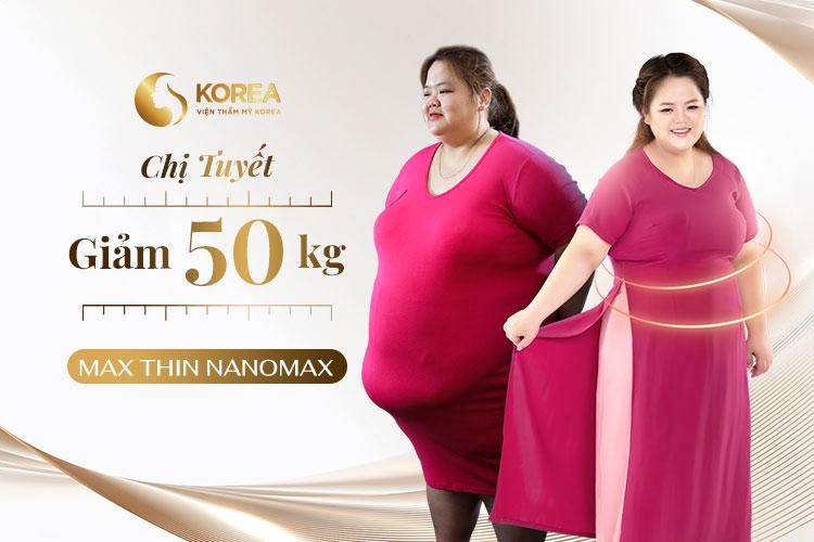 Chị Tuyết giảm 50kg sau khi sử dụng liệu trình Max Thin Nanomax