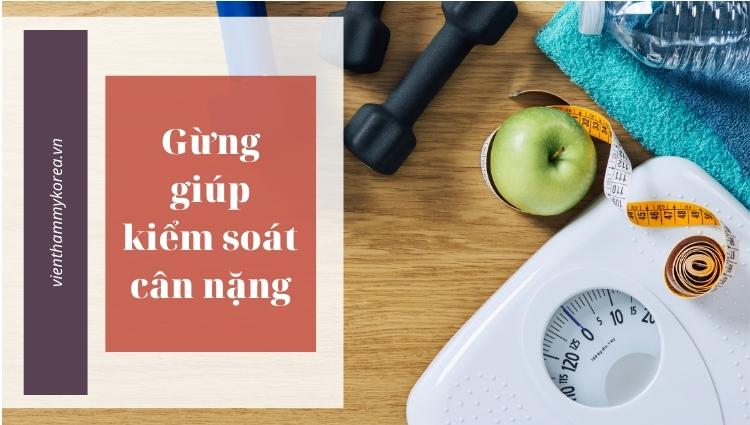 Gừng giúp kiểm soát cân nặng