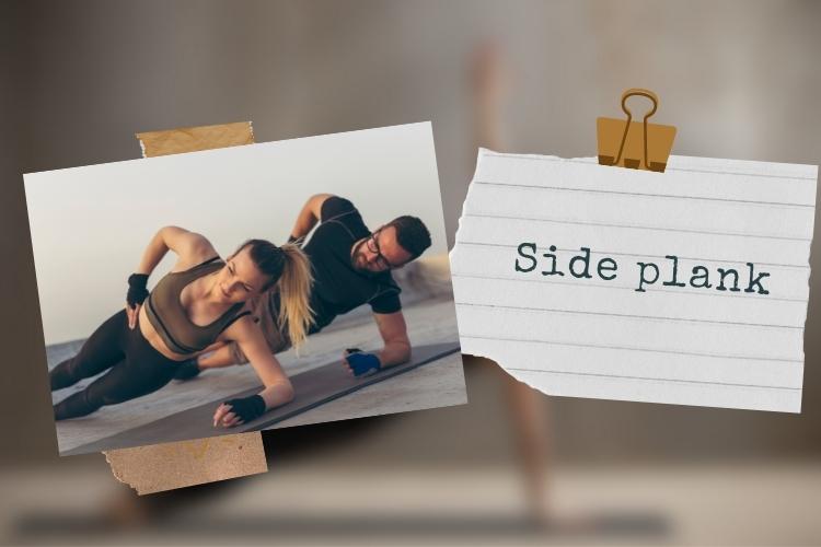 Các bài tập thể dục giảm mỡ bụng hiệu quả: Side Planks