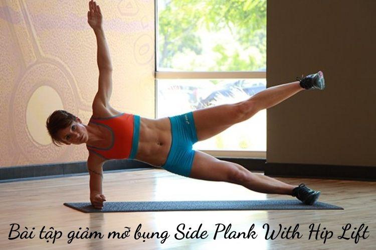 Bài tập Side Plank With Hip Lift