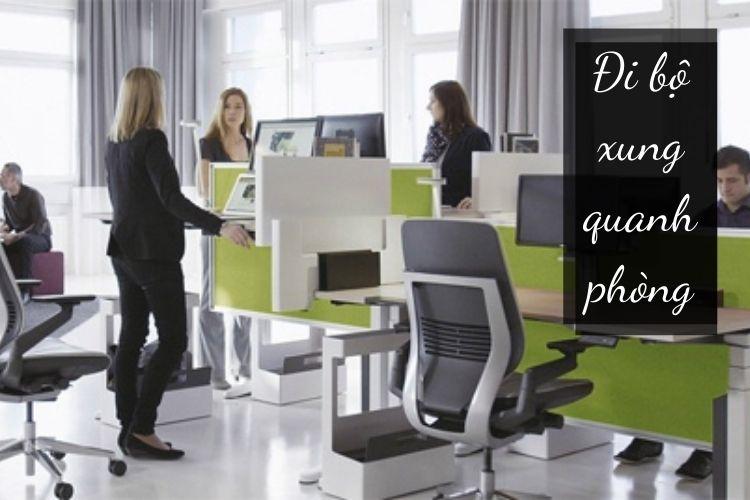 Đi bộ quanh văn phòng giúp giảm bớt căng thẳng mệt mỏi, và lượng mỡ thừa cơ thể