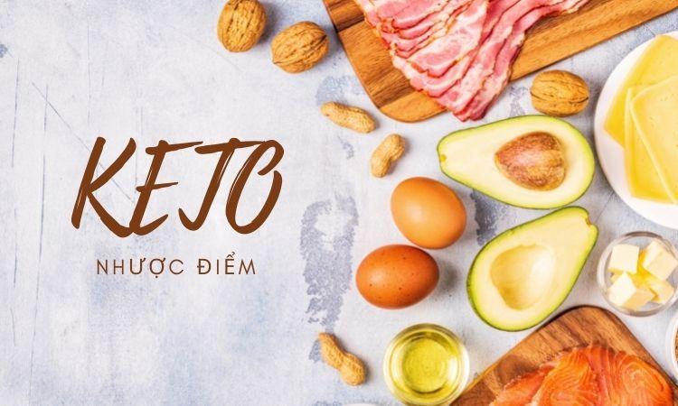 Nhược điểm của chế độ ăn kiêng Keto là gì?