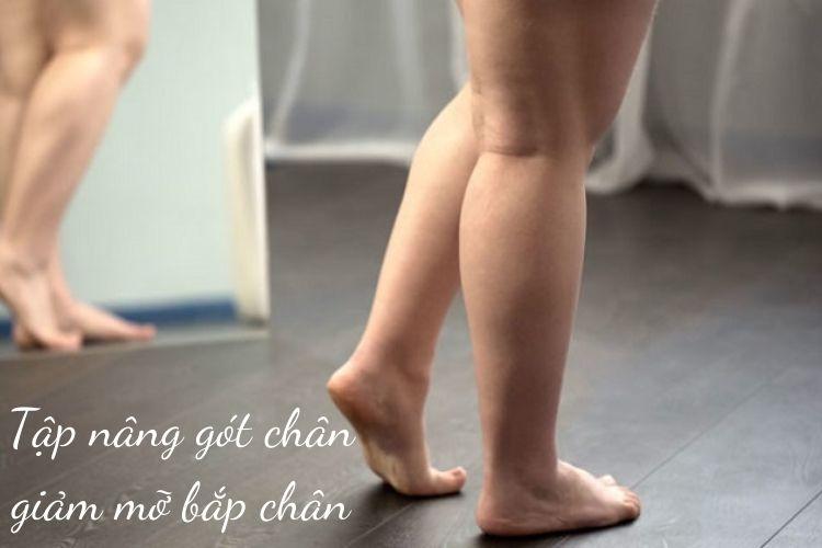 Tập nâng gót chân giảm mỡ bắp chân