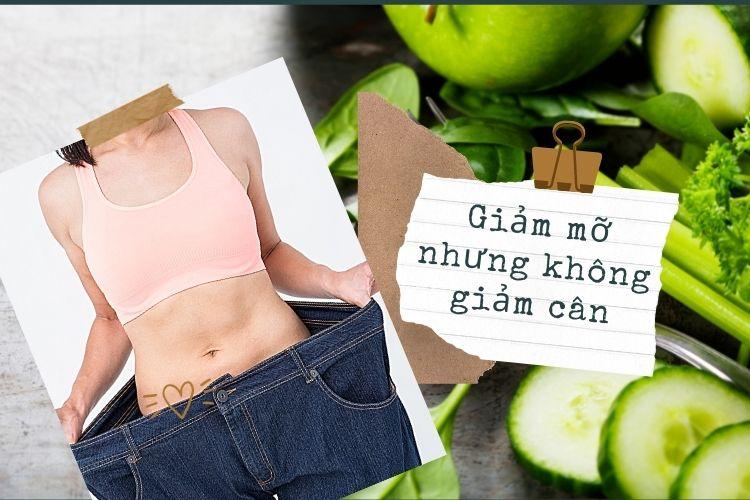 Bạn đã giảm lượng mỡ nhưng không giảm cân