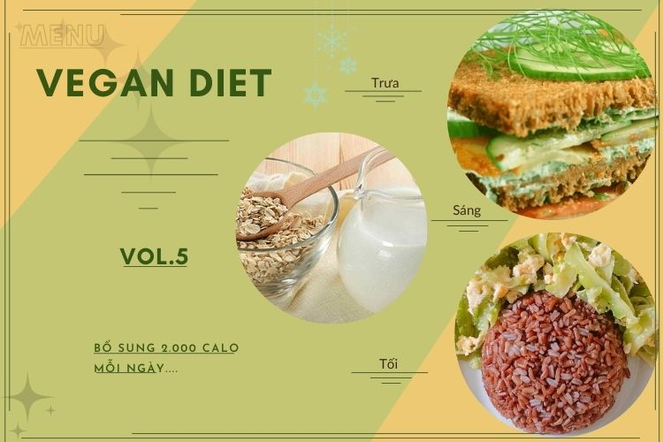Thực đơn ăn kiêng Vegan diet (ăn thuần chay) ngày 5