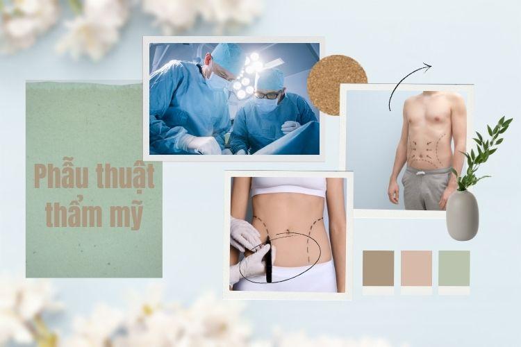 Phẫu thuật thẩm mỹ giảm béo luôn là lựa chọn hàng đầu cho ai có nhu cầu cải thiện vóc dáng cấp tốc