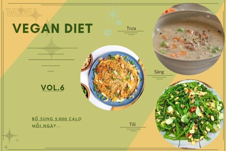 Thực đơn ăn kiêng Vegan diet (ăn thuần chay) ngày 6
