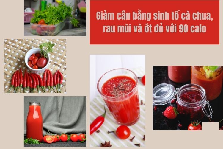 Giảm cân bằng sinh tố cà chua, rau mùi và ớt đỏ với 90 calo