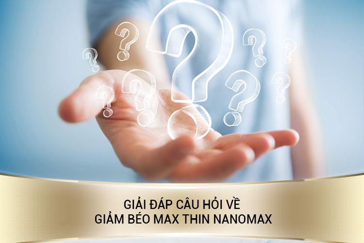 Câu hỏi thường gặp khi giảm béo bằng công nghệ Max Thin Nanomax