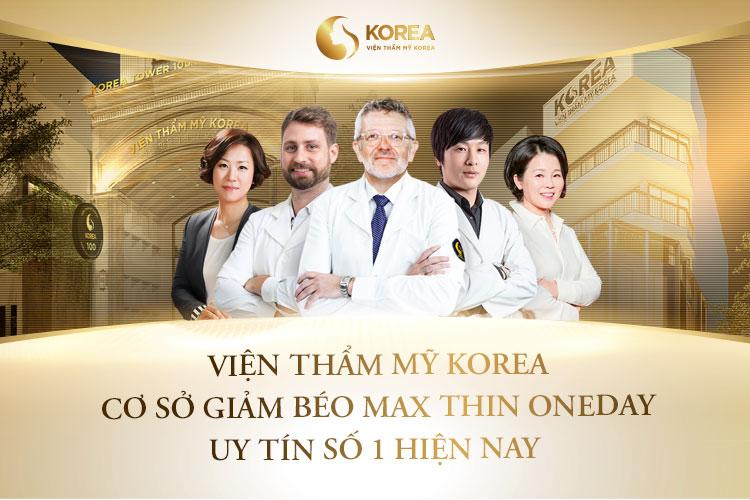 Giảm béo bằng công nghệ Max Thin Oneday được thực hiện duy nhất tại Viện thẩm mỹ Korea