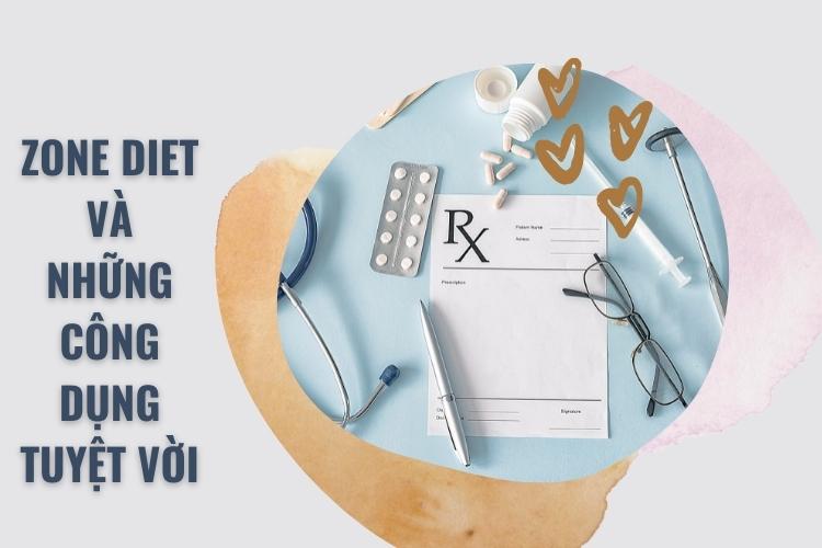 Công dụng tuyệt vời của chế độ ăn kiêng zone diet