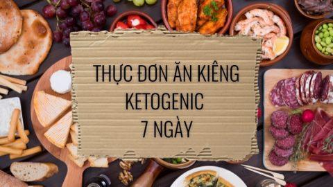 thực đơn ăn kiêng Ketogenic 7 ngày