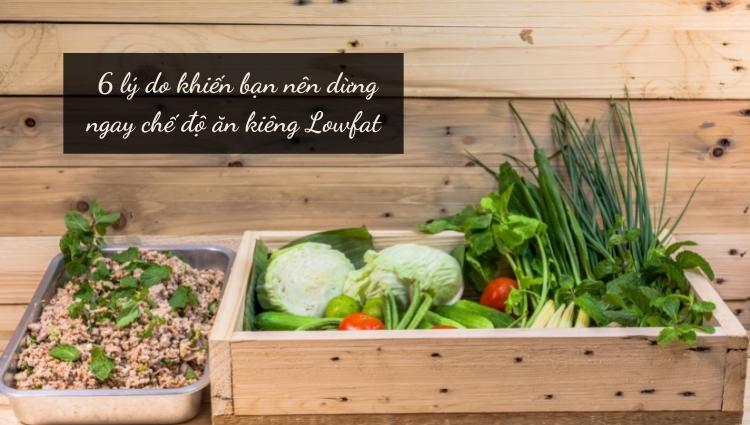 Tại sao bạn không nên giảm cân bằng chế độ ăn kiêng Lowfat?