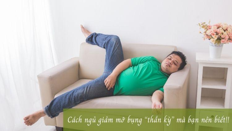 Cách ngủ giảm mỡ bụng nhờ chức năng trao đổi chất tích cực giúp giảm mỡ bụng hiệu quả
