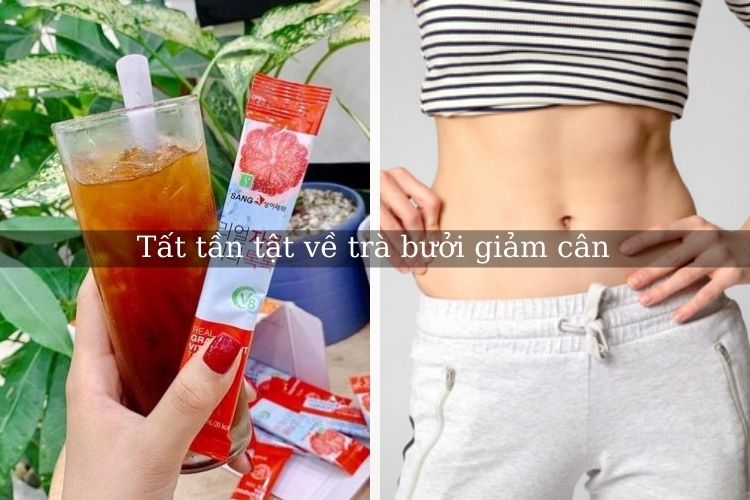 Tất tần tật về trà bưởi giảm cân