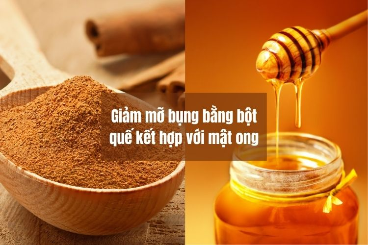 Giảm mỡ bụng bằng bột quế kết hợp với mật ong