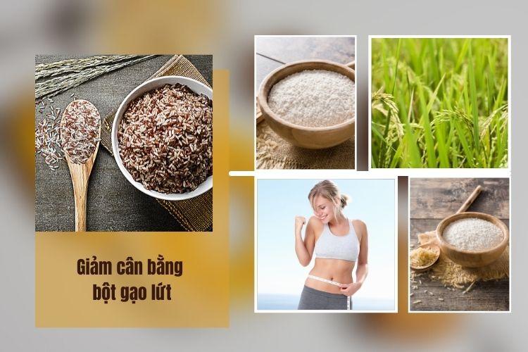 Giảm cân bằng bột gạo lứt