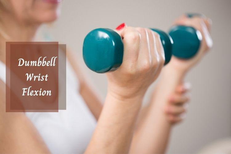 Bài tập Dumbbell Wrist Flexion