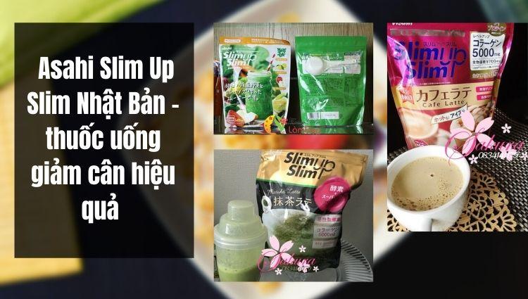 Bột giảm cân Asahi Slim Up Slim Nhật Bản
