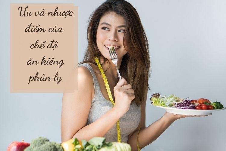 Ưu và nhược điểm của chế độ ăn kiêng phân ly
