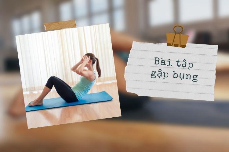 Bài tập gập bụng giúp giảm mỡ bụng hiệu quả tại nhà