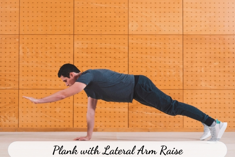 Bài tập giảm mỡ lưng vai Plank with Lateral Arm Raise