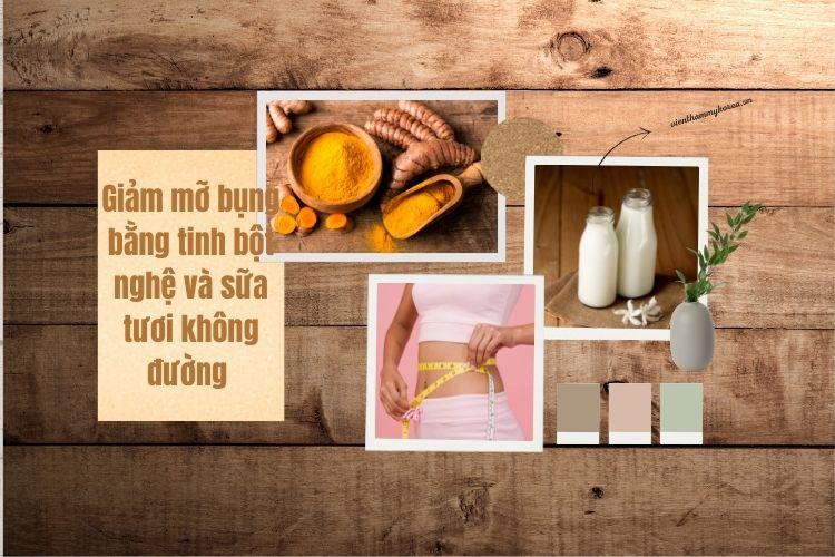 Giảm mỡ bụng bằng tinh bột nghệ và sữa tươi không đường